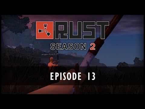 Rust Season 2 - Episode 13: Stealthy Kills