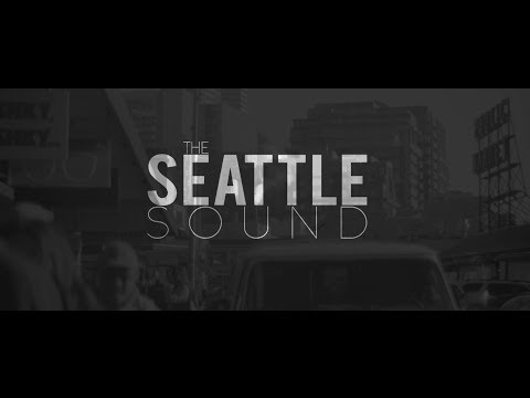 The Seattle Sound (2014) | Documentary