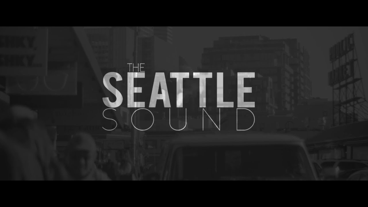 The Seattle Sound Documentary 2014.