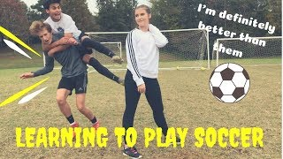 LEARNING HOW TO PLAY SOCCER