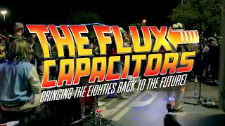 The Flux Capacitors Are Ready To Rock Your Event!