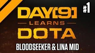 Day[9] Learns Dota - Bloodseeker & Lina Mid P1