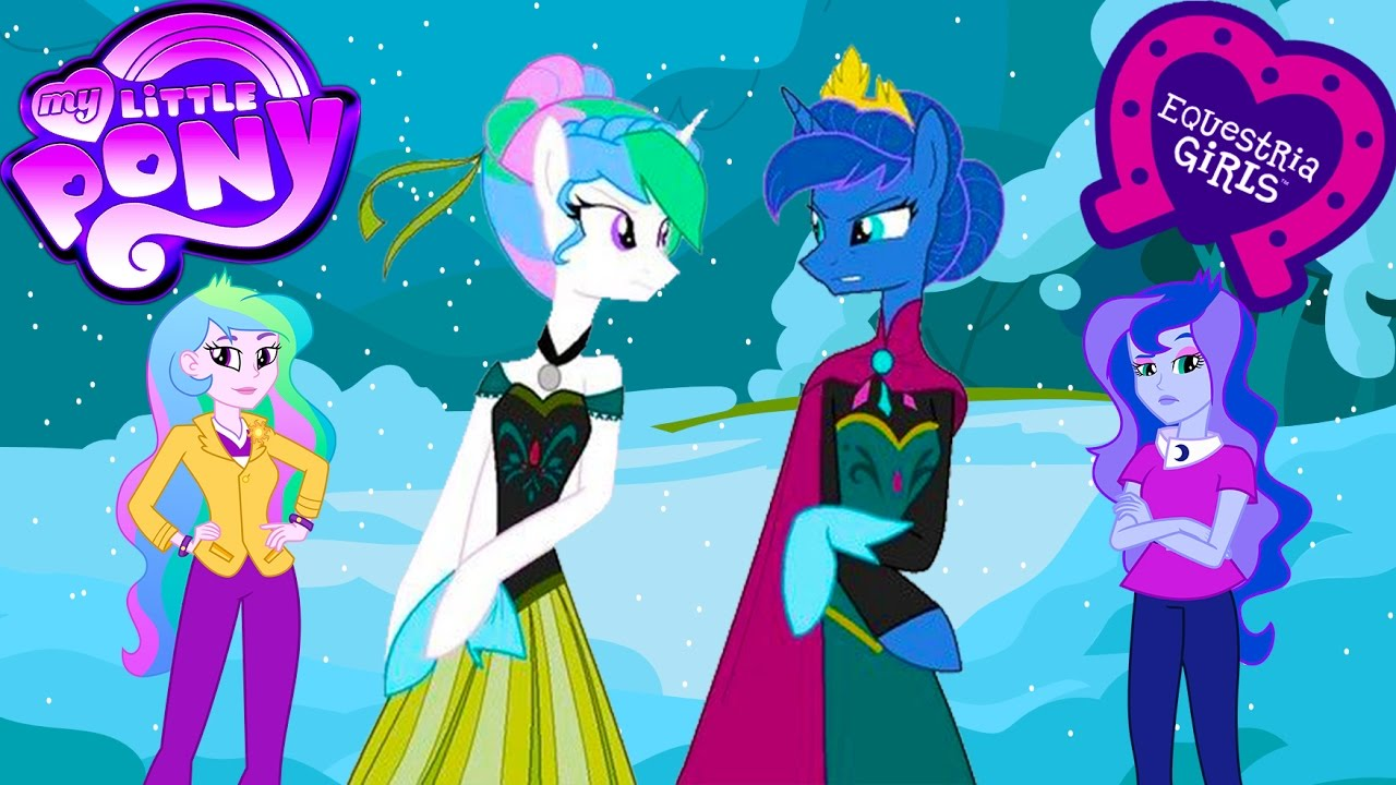 My Little Pony Equestria Girls Transform Into Frozen Princess Luna Celestia Elsa Anna Mlp Kids Youtube