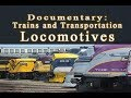 Locomotives and Trains Documentary HD - History of the Locomotive