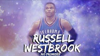 Russell Westbrook No Promises - A Boogie Wit Da Hoodie mix ᴴᴰ