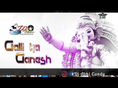 RAHUL SIPLIGUNJ - GALLI KA GANESH ft. KOTI Rahul sipligunjmix by Dj Abhi Candy 9866496638