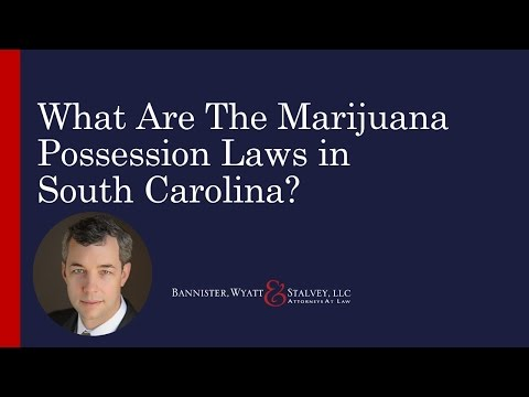What Are The Marijuana Possession Laws In South Carolina?