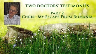 Walter Veith & Chris Jigau - My Escape From Romania - Two Doctors' Testimonies (Part 2)