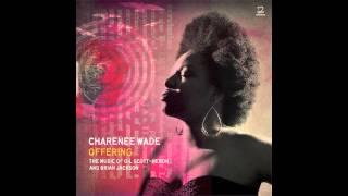 Charenee Wade - I Think I