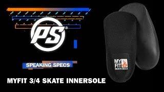 MyFit 3/4 Skatesole - Powerslide Speaking Specs