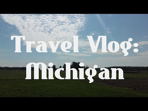 Travel Vlog: Michigan (USA)