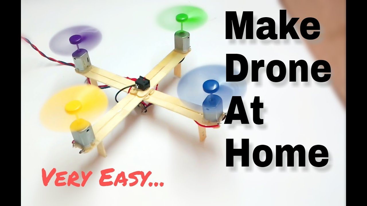 How To Make Drone At Home Quadcopter Easy🔥 Youtube