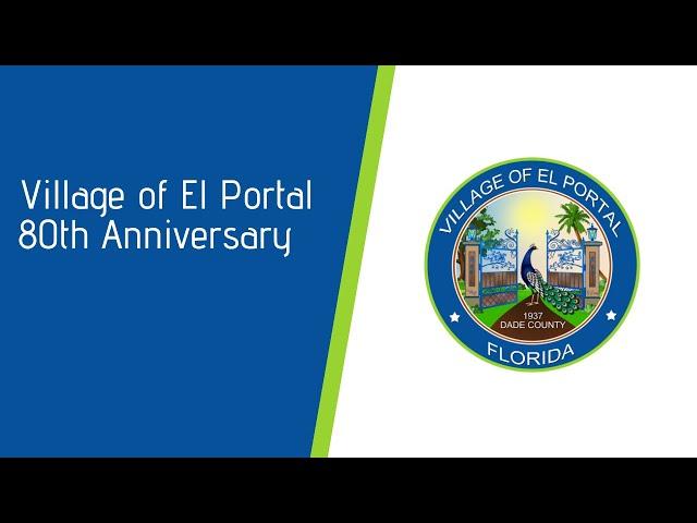The Village of El Portal 80th Anniversary