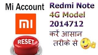 Redmi Note 4G 2014712 How To Remove Mi Account  Hindi
