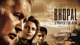 BHOPAL: A PRAYER FOR RAIN | Official US Trailer | Kal Penn, Mischa Barton, Martin Sheen