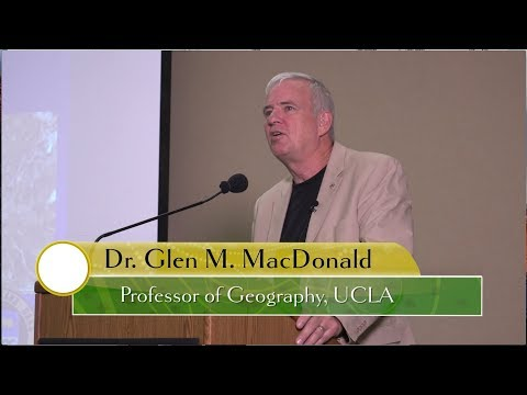 """""""Megadroughts and MegaFires"""" with Dr. Glen MacDonald, UCLA Professor"""