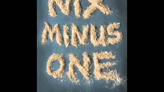 Nix Minus One - Trailer