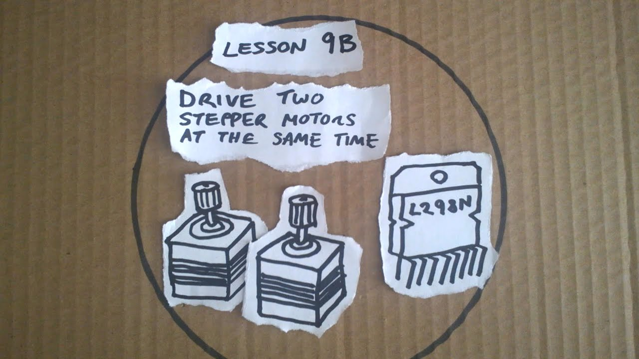 Lesson 9b Driving Two Stepper Motors At The Same Time Arduino A Dual Motor Controllercircuit Quick Start Guide Youtube