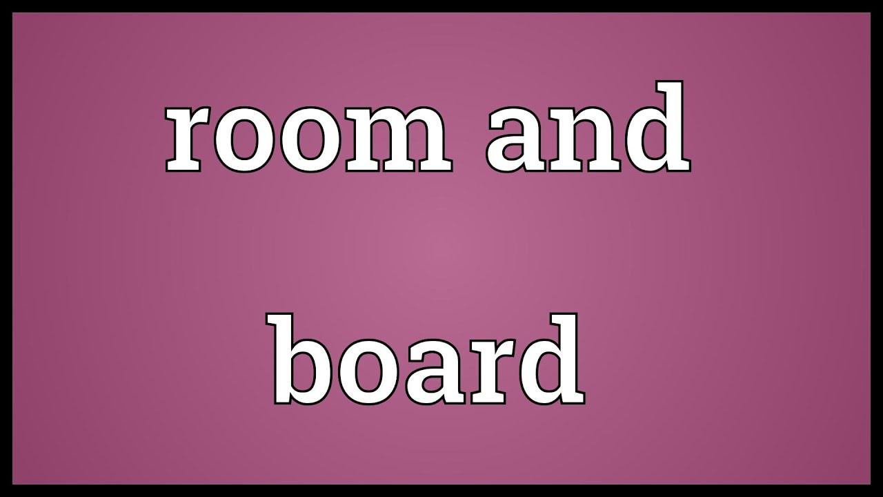 Room and board Meaning - YouTube
