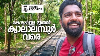 Kottappalla to Kuala Lumpur First Foreign Trip Route Records Ep#59