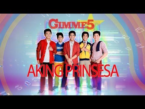Gimme 5 - Aking Prinsesa (Audio)