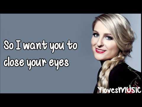 Meghan Trainor - Close Your Eyes (Lyrics)
