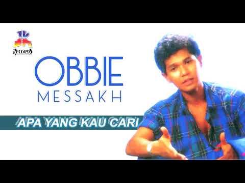 Free Download Obbie Messakh - Apa Yang Kau Cari Mp3 dan Mp4