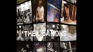 The Libations - Here Today