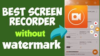 Best Screen Recorder for Android without any watermark (100% Work)