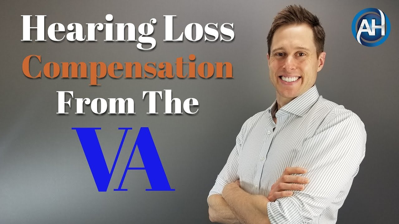 VA Hearing Loss Compensation & Service Connection | What You NEED To Know!