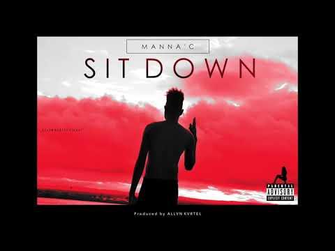 Manna'C - Sit Down (Official Audio)
