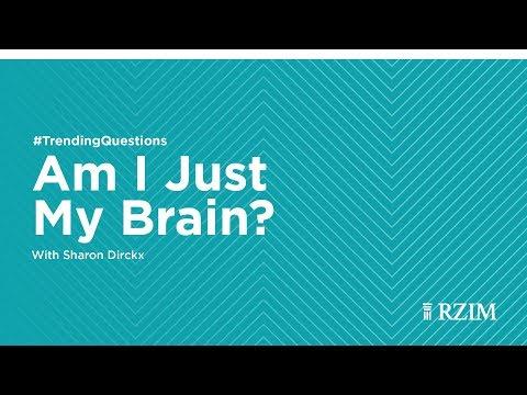 Am I Just My Brain? | Sharon Dirckx #TrendingQuestions