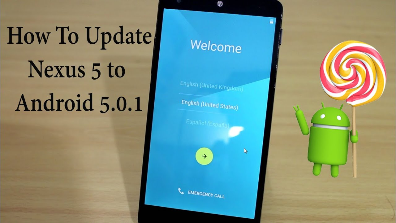 Android 5 0 1 lollipop and 5 0 2 update for nexus devices android - How To Update To Android 5 0 1 On Nexus 5