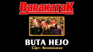 Barakatak - Buta Hejo [ Official Music Video ]