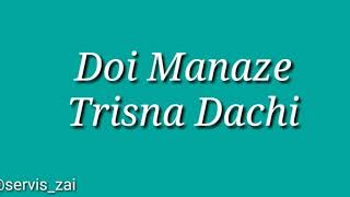 Download Lagu Doi Manaze Trisna Dachi ( Cipt. Soza Sarumaha ) Lirik Lagu Nias mp3