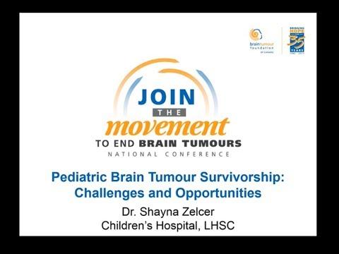 Pediatric Brain Tumour Survivorship. Challenges & Opportunities - Dr. Shayna Zelcer