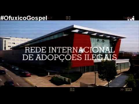 Escândalo: Igreja Universal é acusada de tráfico internacional de crianças