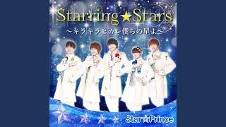 starring stars ~キラキラ光れ僕らの星よ~