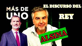 CARLOS ALSINSA ANALIZA EL DISCURSO DEL REY FELIPE VI.