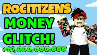 Rocitizens: BEST MONEY GLITCH! [WORKING] [FEBRUARY 2017] - EARN 10 TRILLION?!? (Roblox)