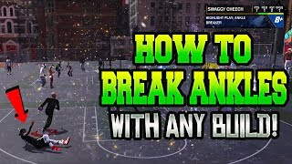 HOW TO GET ANKLE BREAKERS WITH ANY ARCHETYPE AFTER PATCH 7! NBA 2K18