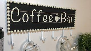 DOLLAR TREE COFFEE BAR SIGN/ MUG RACK HOME DECOR DIY