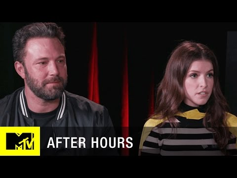 After Hours with Ben Affleck and Anna Kendrick  MTV