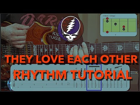 They Love Each Other Guitar Lesson - Grateful Dead Rhythm For Beginners
