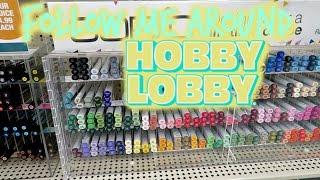 FOLLOW ME AROUND HOBBY LOBBY!!