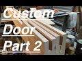DIY interior door assembly. Custom oak door build.