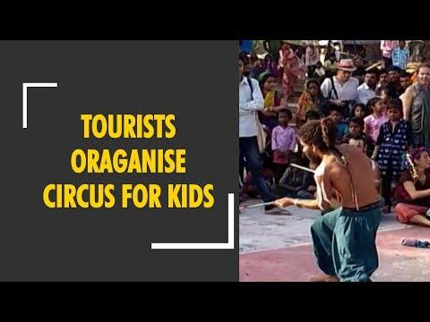 Foreign tourists in Rishikesh organise circus for slum children