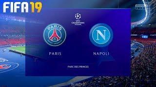 FIFA 19 - Paris Saint Germain vs. Napoli @ Parc des Princes