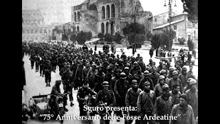 Sguro presenta 70° anniversario fosse ardeatine 25 marzo 2019