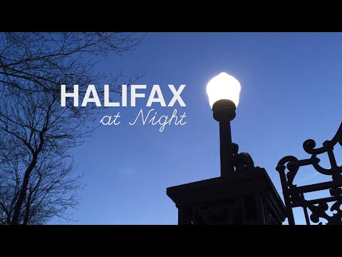 Halifax at Night from YouTube · Duration:  4 minutes 38 seconds